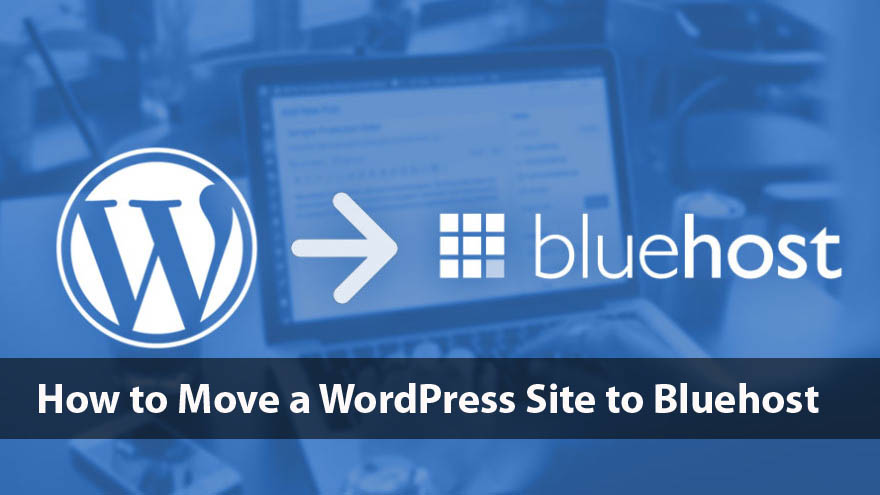 move wordpress site to bluehost