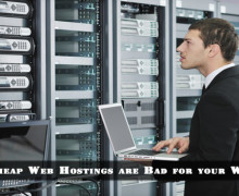Why Cheap Web Hostings are Bad for Your Website