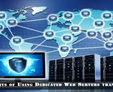 Benefits of Using Dedicated Web Servers