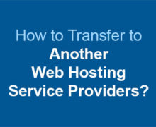 How to Transfer to Another Web Hosting Service Providers